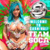 DJ Spice Welcome to Carnival Team Soca Mix 2017