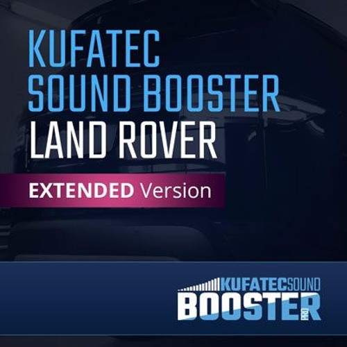 KUFATEC Sound Booster – Land Rover EXTENDED Version