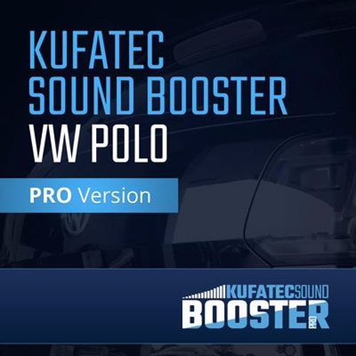 KUFATEC Sound Booster – VW Polo PRO Version