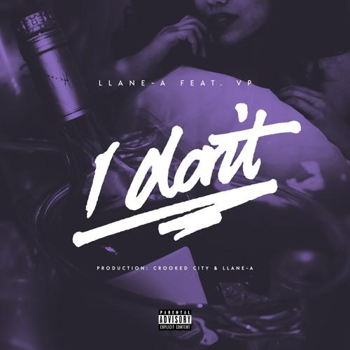 LLANE-A - I Don't ft. VP