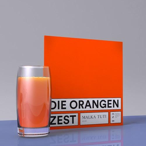 MTLP001 Die Orangen - Zest