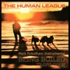 Human League - Being Boiled - Travelogue Instrumental