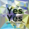 PREMIERE: Plump DJ's - Yes Yes [Hybrid Theory VIP] [Forthcoming Punks Music 25th August]