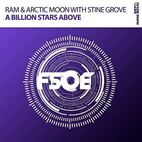 RAM & Arctic Moon With Stine Grove - A Billion Stars Above