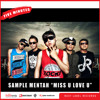 Five Minutes - Miss U Love U (Sample Mentah Rekaman dan Mixing/Mastering)