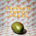 Valley Hush Goodbye, Sweet Mango Artwork