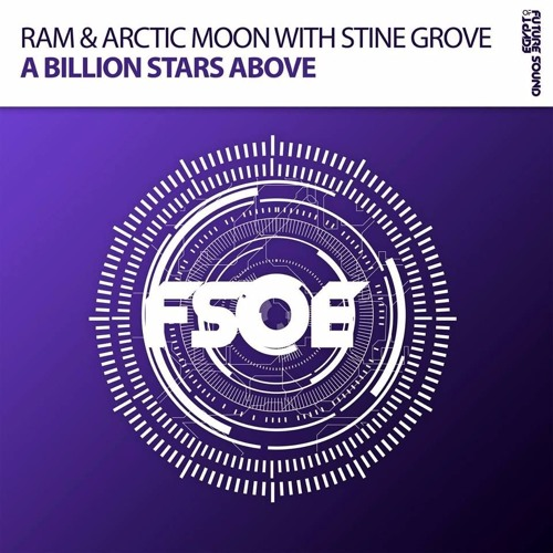 RAM & Arctic Moon With Stine Grove - A Billion Stars Above [Preview]