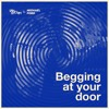 Begging at your door(Stream on Spotify)