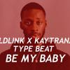"[Free]GoldLink X Kaytranada Type Beat - ""Be My Baby"" (House) 2017 (Prod: Yuma)"