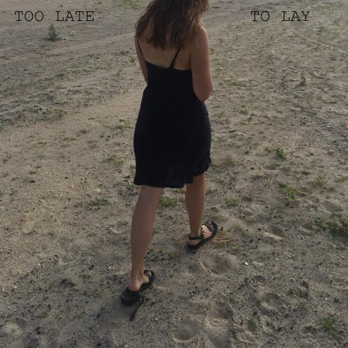 too late to lay