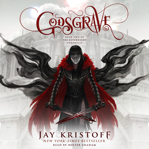 Godsgrave by Jay Kristoff, audiobook excerpt