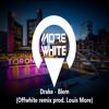 Drake - Blem (Offwhite remix prod. Louis More)SNIPPED  press buy free download