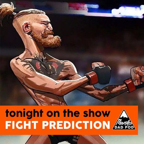 Fight Predictions and How to Watch Sports by ThanksDadPod | Thanks