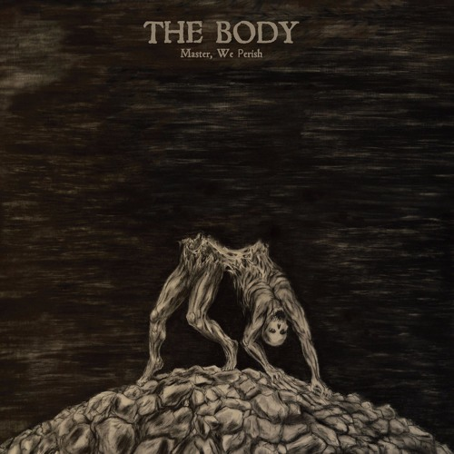 THE BODY - Worship