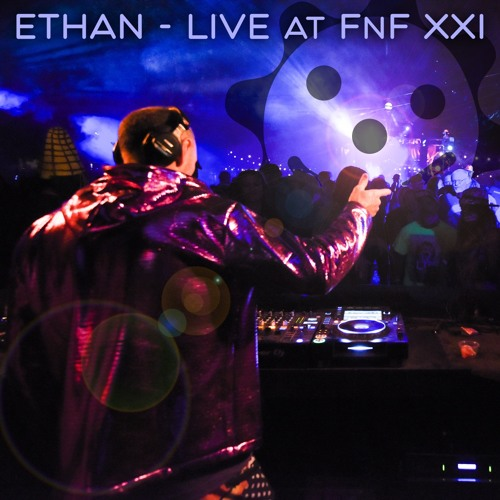 Ethan – Live at FnF Summer Campout XXI
