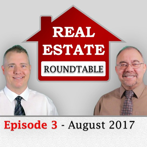 REAL ESTATE ROUNDTABLE AUG 2017