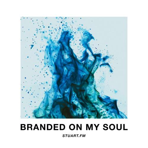 Branded On My Soul