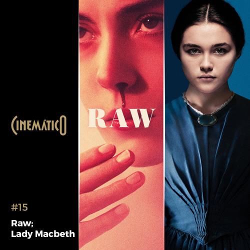 Raw; Lady Macbeth
