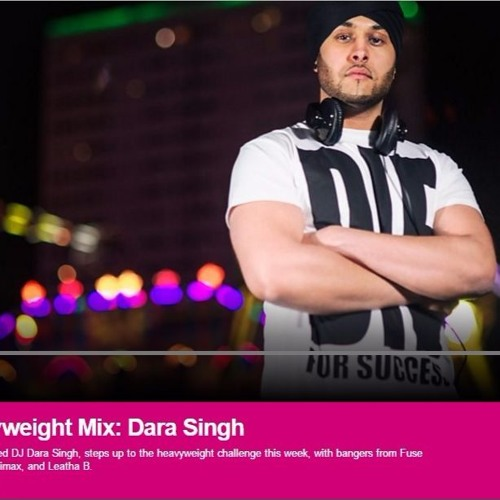 Dara Singh - Friday Night Heavyweight Mix - BBC ASIAN NETWORK Vol.2