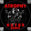 3TEETH - Atrophy (Naybr Remix)[FREE DL]