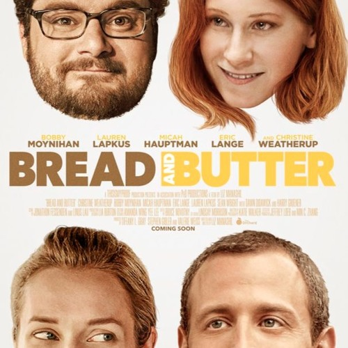"18 - Liz Manashil made ""Bread and Butter"""