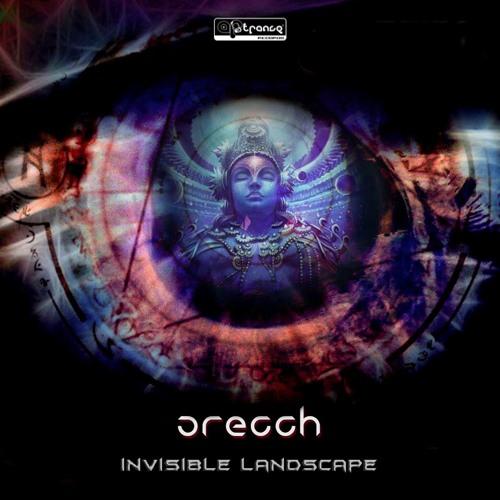 Orecch - Invisible Landscape - Teaser Ep