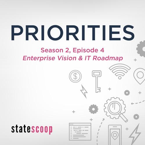 Priorities — Season 2, Episode 4: Enterprise Vision & IT Roadmap