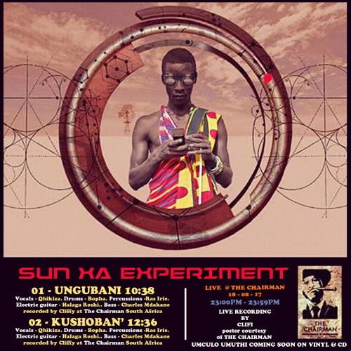 Sun Xa Experiment - Live At The Chairman