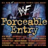 WWF Forceable Entry - Glass Shatters (feat. Disturbed)