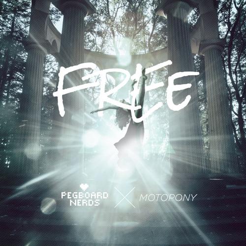 "Pegboard Nerds x Motopony - ""Free"""