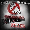 DRAKE KILLER - BLACK BOI, JAY DA GREAT, COO COO CAL