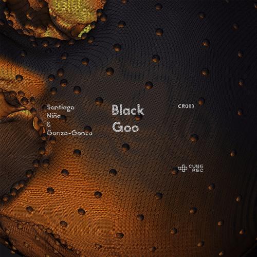 Santiago Niño & Gonzo-Gonzo 一 Black Goo (Original Mix)