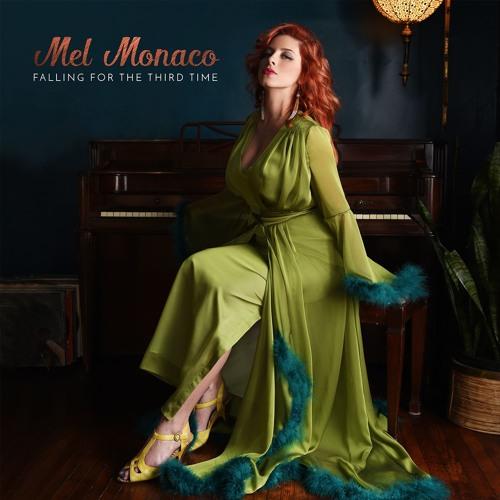 05 - Mel Monaco - Take It From Me