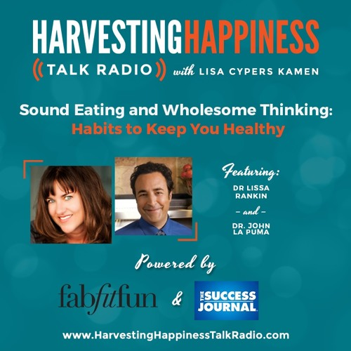 Sound Eating and Wholesome Thinking: Habits to Keep You Healthy