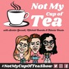 Show #2 (ft. Jemma Rix) Not My Cup of Tea - Aishlin Garnett, Mitchell Coombs & Talecia Vescio