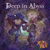 Made in Abyss (OP) [Made in Abyss Cast - Deep in Abyss]