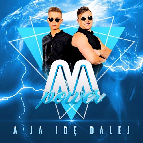 A Ja Ide Dalej (VOC MIX Z FX) M - POWER