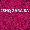 Ishq Zara Sa Quwali By Various artist
