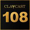 CLAPCAST #108
