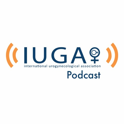 IUGA Podcast - Episode 1 - Interview with Lynsey Hayward, IUGA President