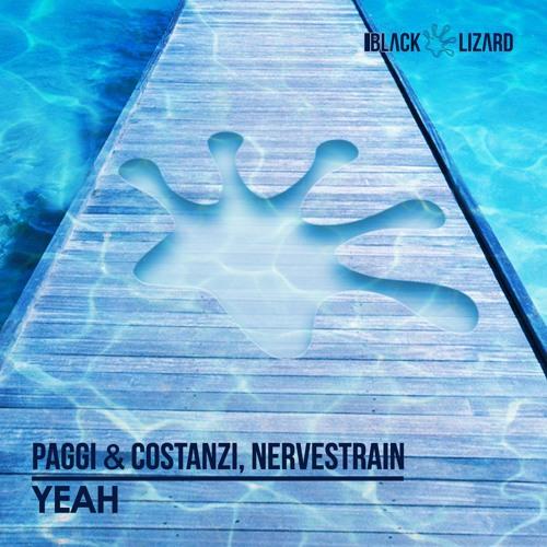 Paggi & Costanzi, NerveStrain - YEAH [OUT NOW on Beatport]