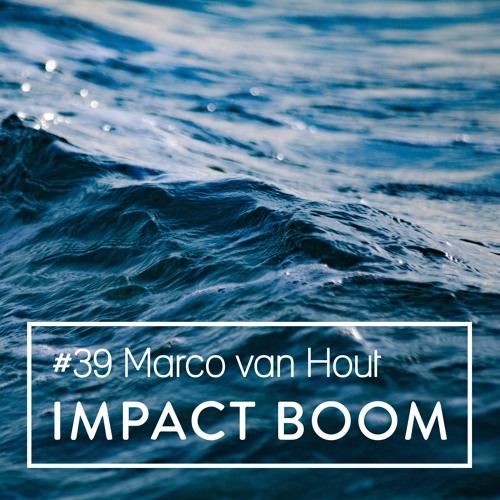 Episode 39 (2017) Marco van Hout On Transformation Design & How To Tackle Complex Global Problems