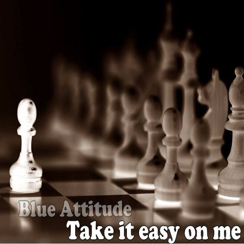 Take it easy on me /featuring Chris Spruit