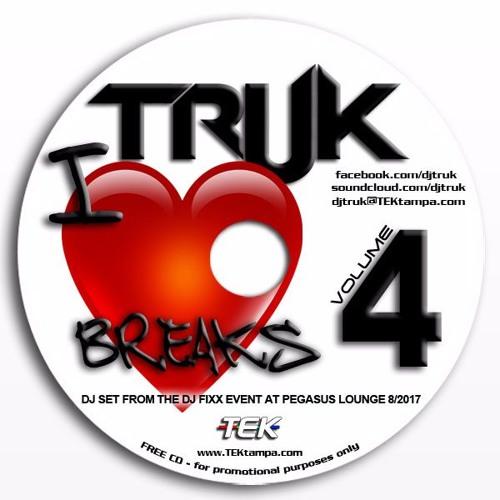 Truk's I Love Breaks Mix 4
