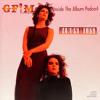 GFM's Inside The Album Podcast - Wendy & Lisa