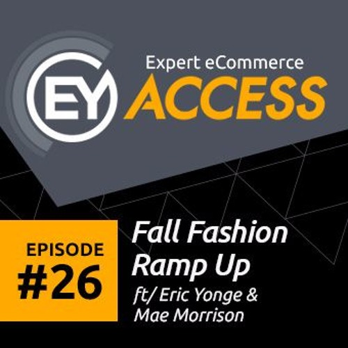 Fall Fashion Ramp - Up Podcast