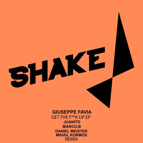 Giuseppe Favia - Get The Fuck Up (Juanito Remix)
