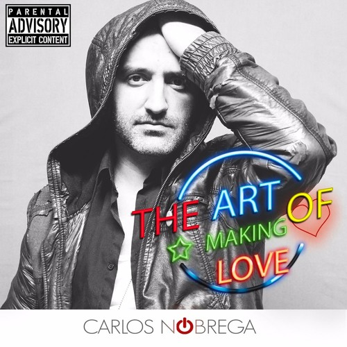"""""""The Art of Making Love""""  - #TAOML (Deluxe Version)"""
