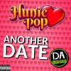 Another Date (Hunie Pop Song)