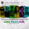 "Various Artists ""Live Your Life"" [Bodega World Music, LLC / VPAL Music]"